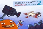 Troll Face Quest Video Memes & TV Shows: Part 2